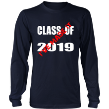 Load image into Gallery viewer, Made It - Class Of 2019 Shirt - Navy