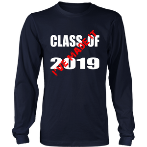 Made It - Class Of 2019 Shirt - Navy