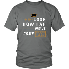 Load image into Gallery viewer, Look How Far We've Come - Class Shirt Designs 2020