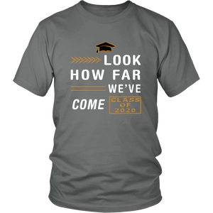 Look How Far We've Come - Class Shirt Designs 2020