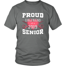 Load image into Gallery viewer, Proud Girlfriend Of A 2019 Senior - Graduation Shirts For Family