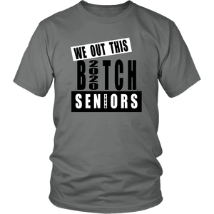 We Out This Bitch - Class Of 2020 T-shirts
