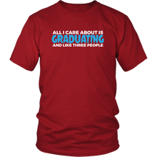 Load image into Gallery viewer, All I Care About Is Graduating - Class of 2019 T-shirt Designs - Red