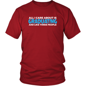 All I Care About Is Graduating - Class of 2019 T-shirt Designs - Red
