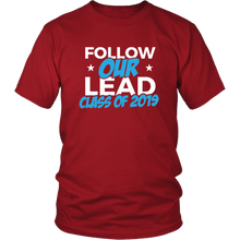 Load image into Gallery viewer, Follow Our Lead - Class Of 2019 Shirt Ideas - Red