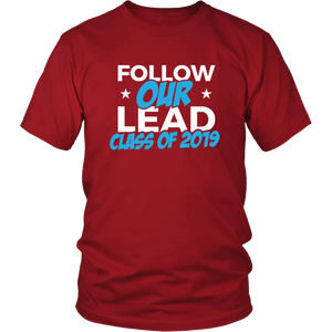 Follow Our Lead - Class Of 2019 Shirt Ideas - Red