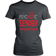 Load image into Gallery viewer, The Psychotic Senior - Funny Class of 2019 Shirts - Charcoal