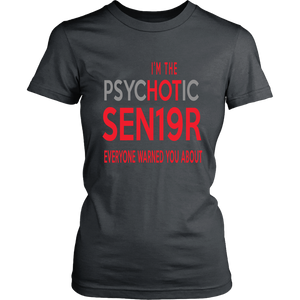 The Psychotic Senior - Funny Class of 2019 Shirts - Charcoal