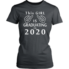 Load image into Gallery viewer, This Girl Is Graduating In 2020 - Senior Shirt Ideas 2020