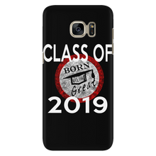 Load image into Gallery viewer, Born To Be Great - Phone Case Class of 2019