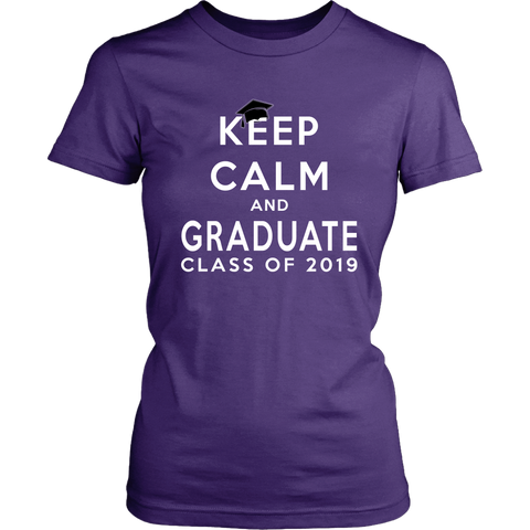 Keep Calm And Graduate - Women's Shirt Class Of 2019 - Purple