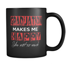 Load image into Gallery viewer, Graduation Makes Me Happy - Graduation Coffee Mugs