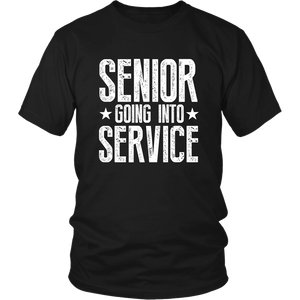 Senior Going Into Service - Class of 2019 T-shirt - Black