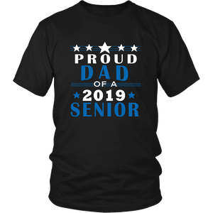 Proud Dad Of A 2019 Senior - Graduation T shirt For Family