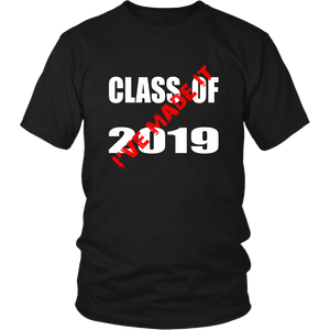 Class T shirts 2019 - I Have Made It - Black
