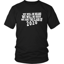 Load image into Gallery viewer, We Will Be Heard - Class of 2020 Shirt Slogans - Black