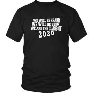 We Will Be Heard - Class of 2020 Shirt Slogans - Black