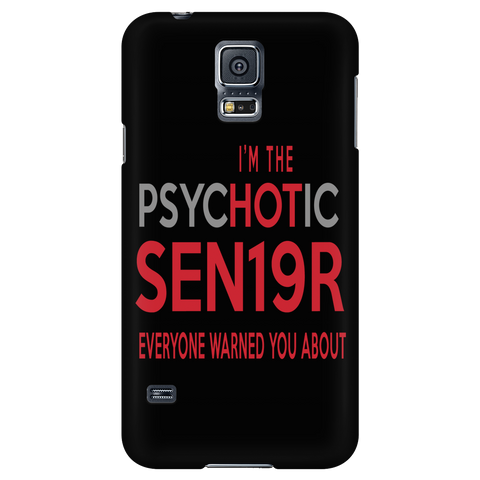 Psychotic Sen19r - Graduation Phone Case