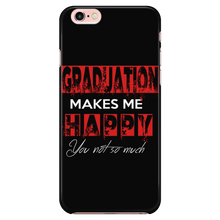 Load image into Gallery viewer, Graduation Makes Me Happy- Senior 2018 phone cases