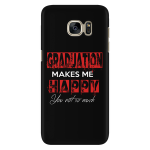 Graduation Makes Me Happy- Senior 2018 phone cases
