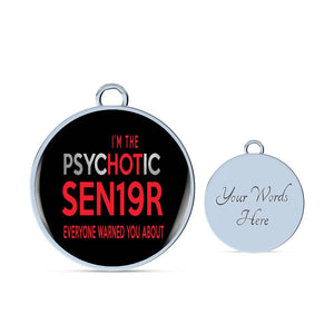 I'm The Psychotic Sen19r - Graduation Bracelet 2019