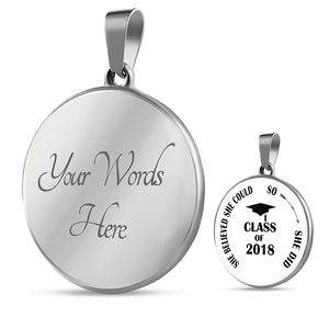 She Believed She Could So She Did - Personalized Graduation Necklaces