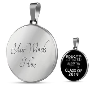 Educated Activated Motivated - Personalized Graduation Necklaces 2019