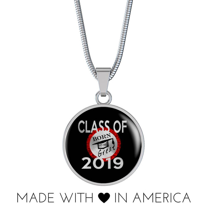 Born To Be Great - 2019 Personalized Graduation Necklaces
