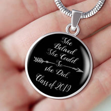 Load image into Gallery viewer, She Believed She Could So She Did - Graduation Necklaces