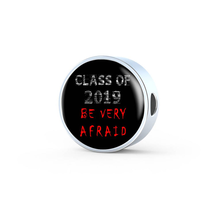 Be Very Afraid - Pandora Graduation Charm Personalized