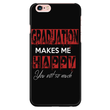 Load image into Gallery viewer, Graduation Makes Me Happy - Phone Case For Grads