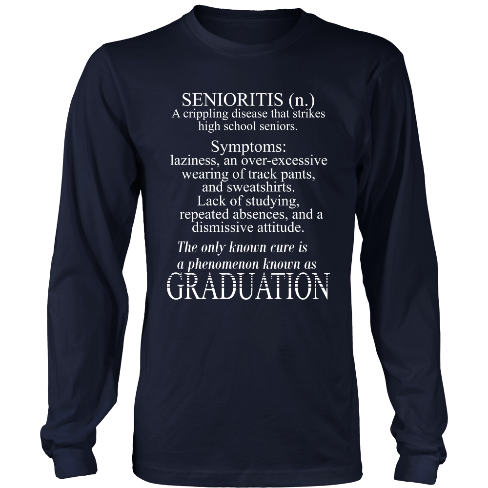 Senioritis-Class of 2018 t shirts