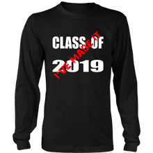 Load image into Gallery viewer, Made It - Class Of 2019 Shirt - Black