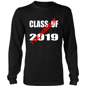 Made It - Class Of 2019 Shirt - Black