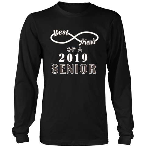 Best Friend Of A 2019 Senior - Class Shirt Ideas 2019 - Black