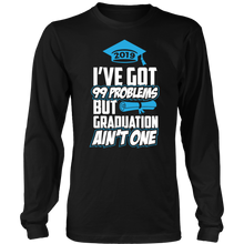 Load image into Gallery viewer, I've Got 99 Problems - Senior T-shirts 2019