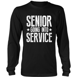 Senior Going Into Service - Senior 2019 Shirts - Black