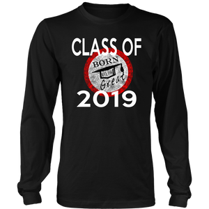 Born To Be Great - Class of 2019 Senior Shirts - Black