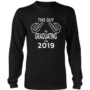 This Guy Is Graduating - Class of 2019 Long Sleeve T-Shirts