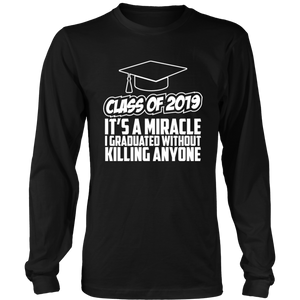 It's A Miracle - Senior Class Of 2019 Shirts - Black