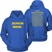Load image into Gallery viewer, Senior Wars - Senior Hoodie