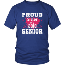 Load image into Gallery viewer, Proud Sister of 2018 Senior - Class of 2018 shirts - Blue