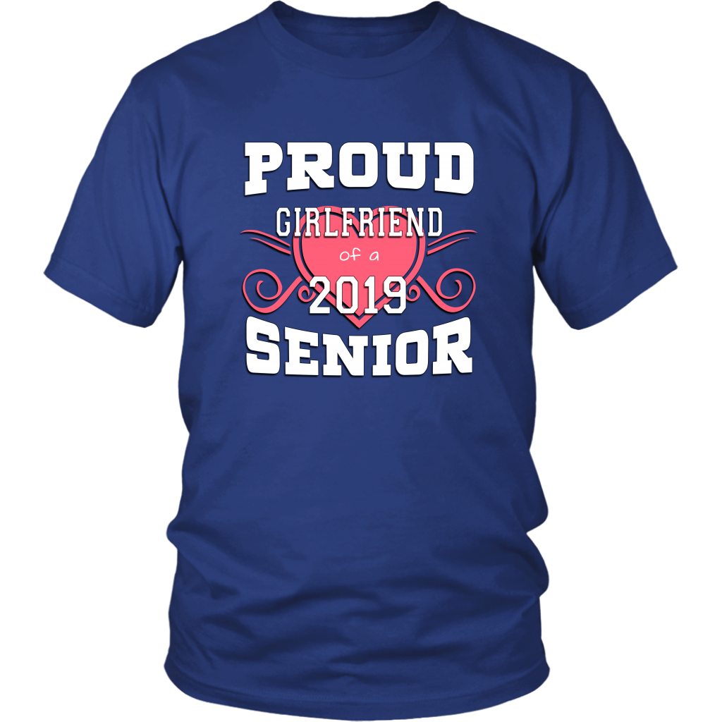 Proud Girlfriend Of A 2019 Senior - Graduation Shirts For Family