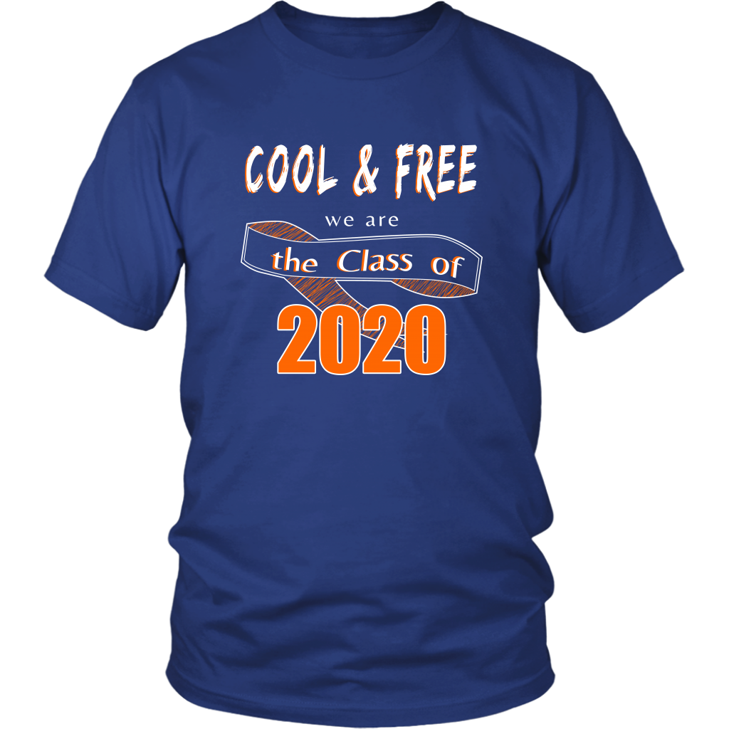 Cool & Free - Class Of 2020 Tshirts