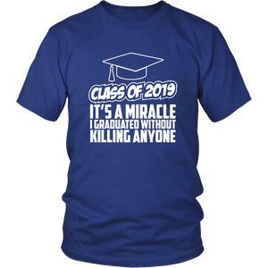 It's A Miracle - Class Of 2019 Shirts Ideas - Blue