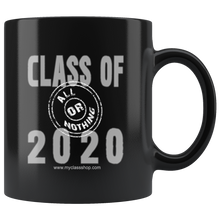 Load image into Gallery viewer, Class of 2020 All or Nothing - Graduation Mugs