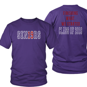 Finishing What We Started - Class of 2019 Tee