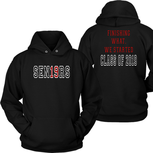 Finishing What We Started - Class of 2019 Hoodie Designs