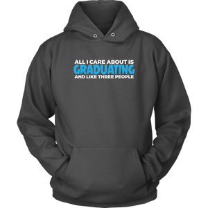 All I Care About Is Graduating - 2019 Senior Hoodie - Charcoal