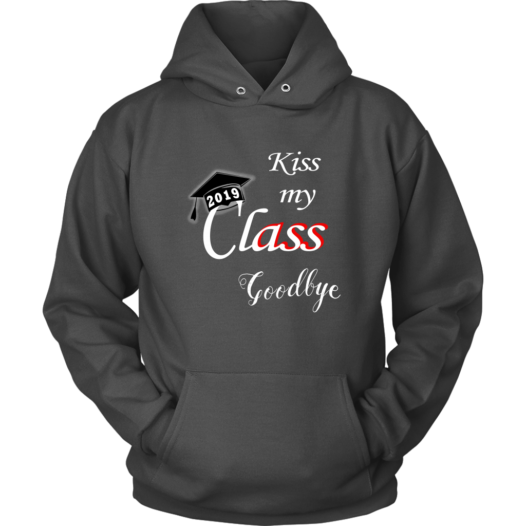 Kiss My Class Goodbye - Graduation Hoodie Designs 2019 – My Class Shop f6aa38b9a20a
